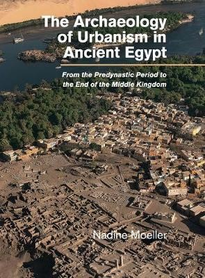 The Archaeology of Urbanism in Ancient Egypt - pr_33139