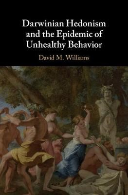 Darwinian Hedonism and the Epidemic of Unhealthy Behavior - pr_241933