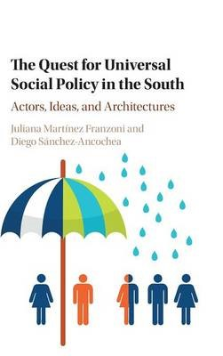 The Quest for Universal Social Policy in the South -