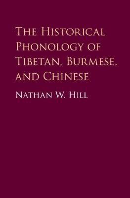 The Historical Phonology of Tibetan, Burmese, and Chinese - pr_246652