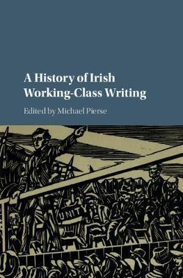 A History of Irish Working-Class Writing - pr_246443