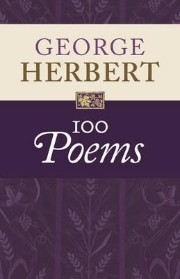 George Herbert: 100 Poems -
