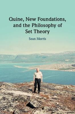 Quine, New Foundations, and the Philosophy of Set Theory -