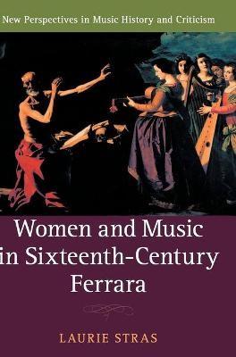 Women and Music in Sixteenth-Century Ferrara - pr_130774