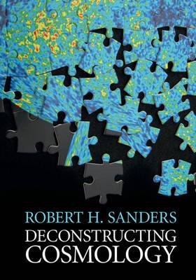 Deconstructing Cosmology -