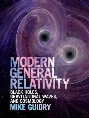 Modern General Relativity -