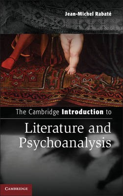 The Cambridge Introduction to Literature and Psychoanalysis -