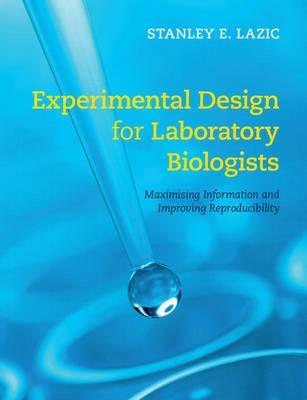 Experimental Design for Laboratory Biologists -