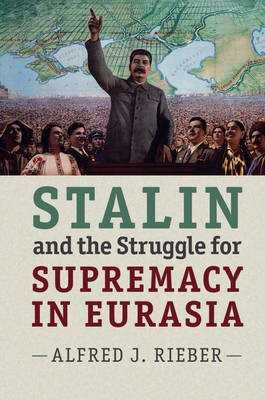 Stalin and the Struggle for Supremacy in Eurasia - pr_289064