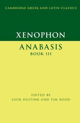 Xenophon: Anabasis Book III -