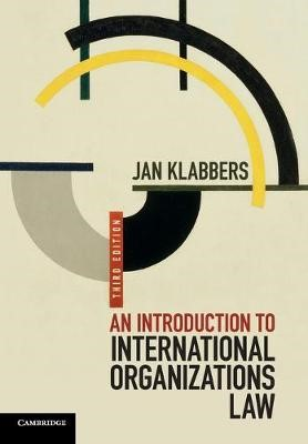 An Introduction to International Organizations Law -