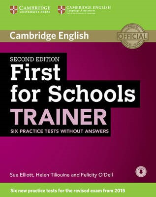 First for Schools Trainer Six Practice Tests without Answers with Audio -