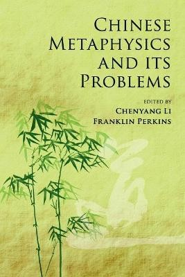 Chinese Metaphysics and its Problems - pr_31840