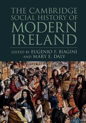 The Cambridge Social History of Modern Ireland -
