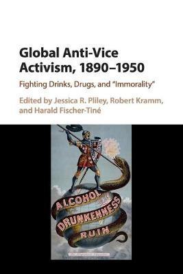 Global Anti-Vice Activism, 1890-1950 - pr_1763179