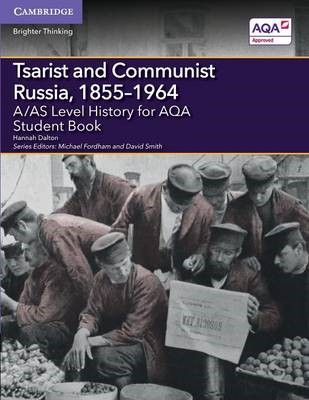 A/AS Level History for AQA Tsarist and Communist Russia, 1855-1964 Student Book - pr_207324