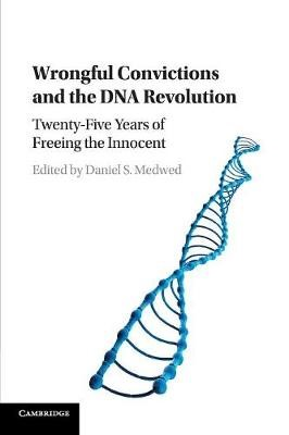 Wrongful Convictions and the DNA Revolution - pr_31436