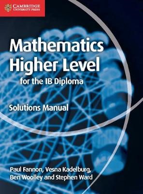 Mathematics for the IB Diploma Higher Level Solutions Manual -
