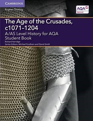 A/AS Level History for AQA The Age of the Crusades, c1071-1204 Student Book - pr_17345