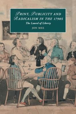 Print, Publicity, and Popular Radicalism in the 1790s - pr_35400