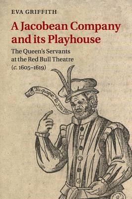 A Jacobean Company and its Playhouse - pr_288866
