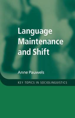 Language Maintenance and Shift -