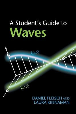 A Student's Guide to Waves -