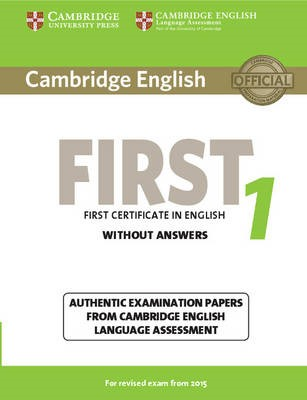 Cambridge English First 1 for Revised Exam from 2015 Student's Book without Answers -
