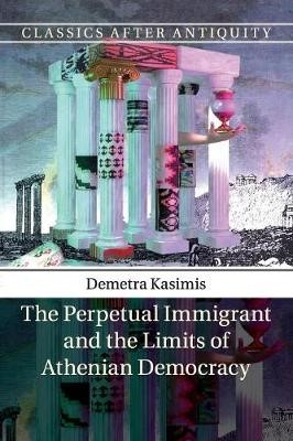 The Perpetual Immigrant and the Limits of Athenian Democracy - pr_32058