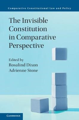 The Invisible Constitution in Comparative Perspective -