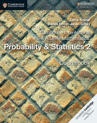 Cambridge International AS & A Level Mathematics: Probability & Statistics 2 Coursebook - pr_228607