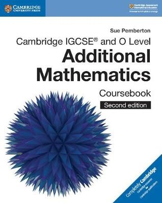 Cambridge IGCSE (TM) and O Level Additional Mathematics Coursebook - pr_209270