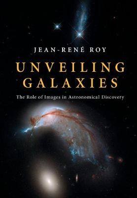 Unveiling Galaxies -