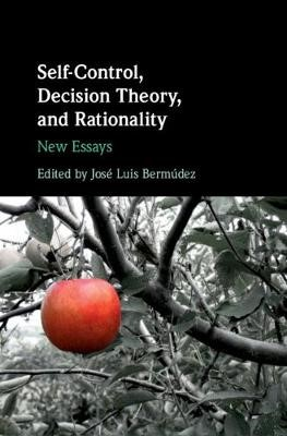 Self-Control, Decision Theory, and Rationality - pr_33019