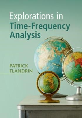 Explorations in Time-Frequency Analysis - pr_329587