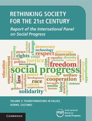 Rethinking Society for the 21st Century: Volume 3, Transformations in Values, Norms, Cultures - pr_307361