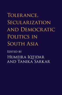 Tolerance, Secularization and Democratic Politics in South Asia - pr_31590