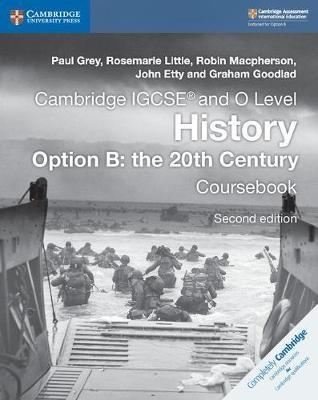 Cambridge IGCSE (R) and O Level History Option B: the 20th Century Coursebook - pr_27694