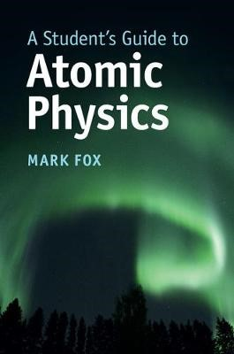 A Student's Guide to Atomic Physics - pr_288822