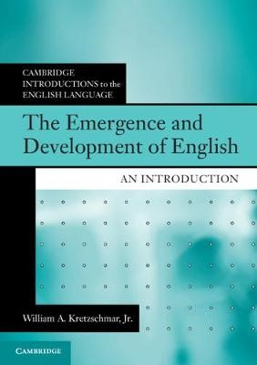The Emergence and Development of English -
