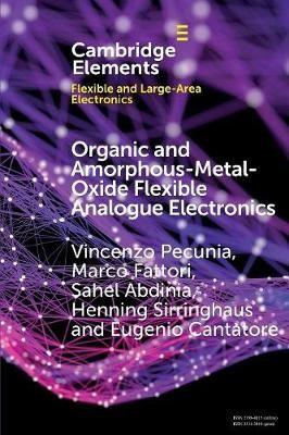 Organic and Amorphous-Metal-Oxide Flexible Analogue Electronics - pr_32515