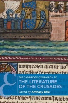 The Cambridge Companion to the Literature of the Crusades - pr_228631
