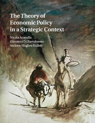 The Theory of Economic Policy in a Strategic Context - pr_33136
