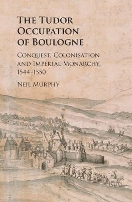 The Tudor Occupation of Boulogne - pr_36734