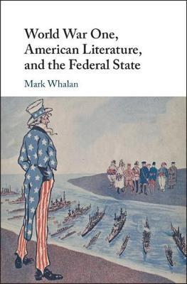 World War One, American Literature, and the Federal State - pr_32980