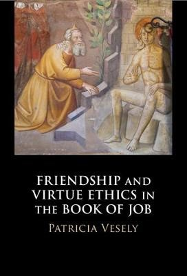 Friendship and Virtue Ethics in the Book of Job - pr_239199