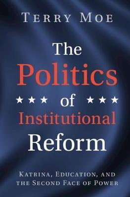 The Politics of Institutional Reform - pr_237524