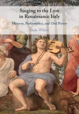 Singing to the Lyre in Renaissance Italy -