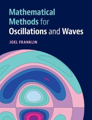 Mathematical Methods for Oscillations and Waves - pr_1749580
