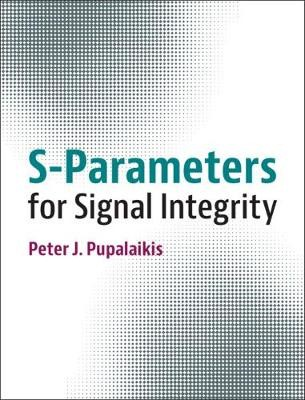 S-Parameters for Signal Integrity - pr_1753923